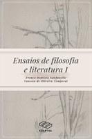 Publicação de livro: Ensaios de Filosofia e Literatura I (EDUFMA, 2018)